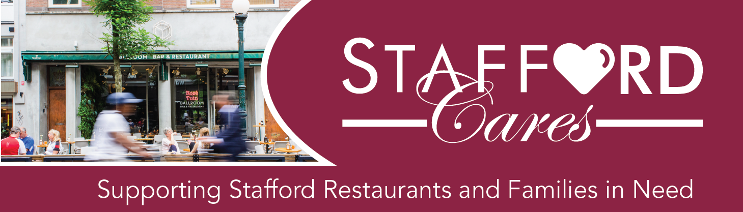 STAFFORD CARES PROGRAM TO SUPPORT RESTAURANTS AND FAMILIES IN NEED